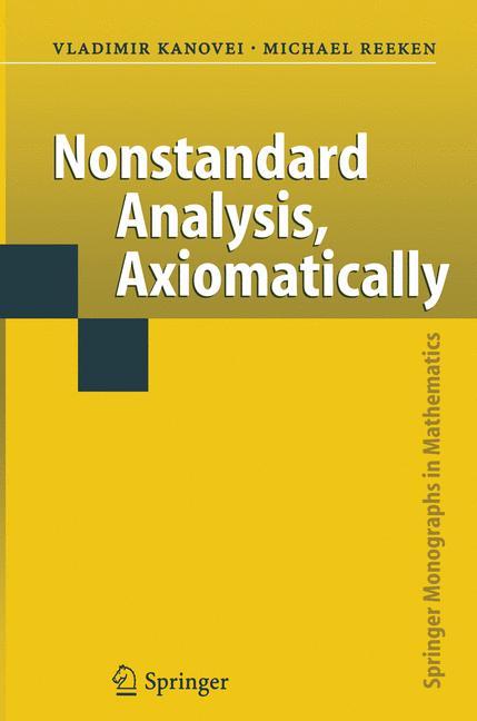 Cover of 'Nonstandard Analysis, Axiomatically'