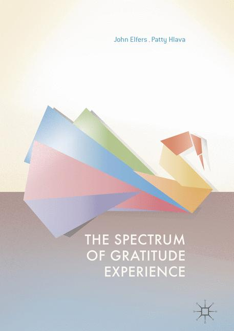 Cover of 'The Spectrum of Gratitude Experience'