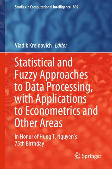 Cover of 'Statistical and Fuzzy Approaches to Data Processing, with Applications to Econometrics and Other Areas'