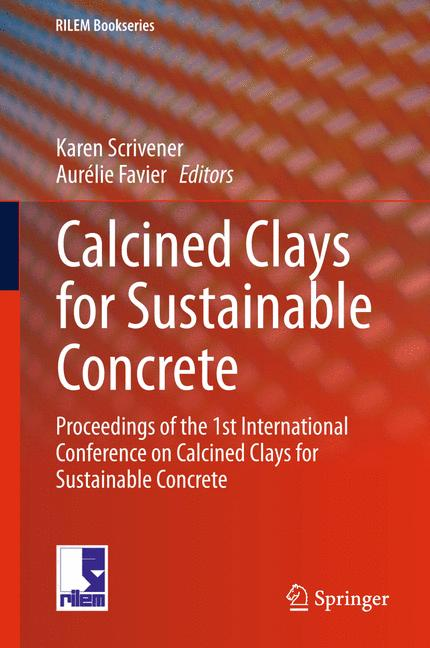 Cover of 'Calcined Clays for Sustainable Concrete'