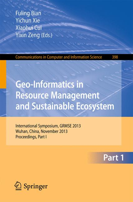 Cover of 'Geo-Informatics in Resource Management and Sustainable Ecosystem'