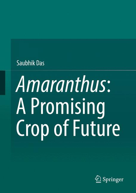 Cover of 'Amaranthus: A Promising Crop of Future'