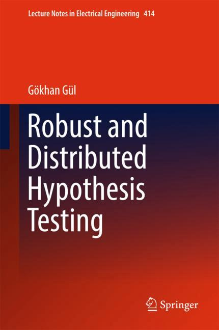 Cover of 'Robust and Distributed Hypothesis Testing'