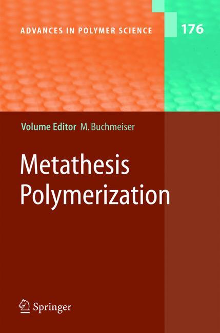 Cover of 'Metathesis Polymerization'