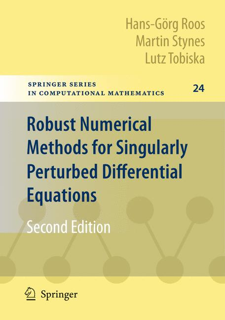 Cover of 'Robust Numerical Methods for Singularly Perturbed Differential Equations'