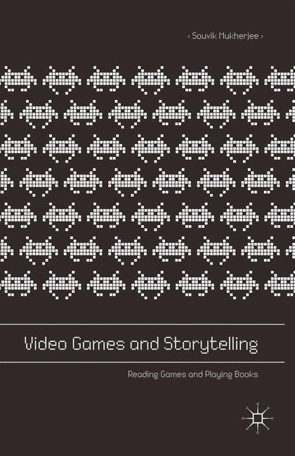 Cover of 'Video Games and Storytelling'