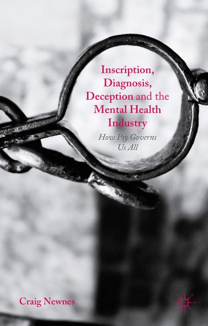 Cover of 'Inscription, Diagnosis, Deception and the Mental Health Industry'