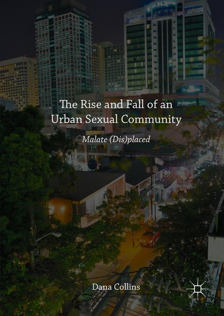 Cover of 'The Rise and Fall of an Urban Sexual Community'