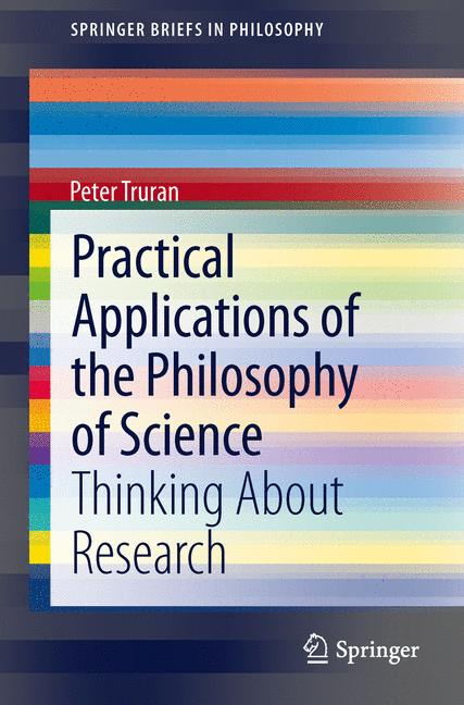 Cover of 'Practical Applications of the Philosophy of Science'