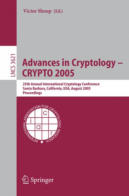 Cover of 'Advances in Cryptology – CRYPTO 2005'