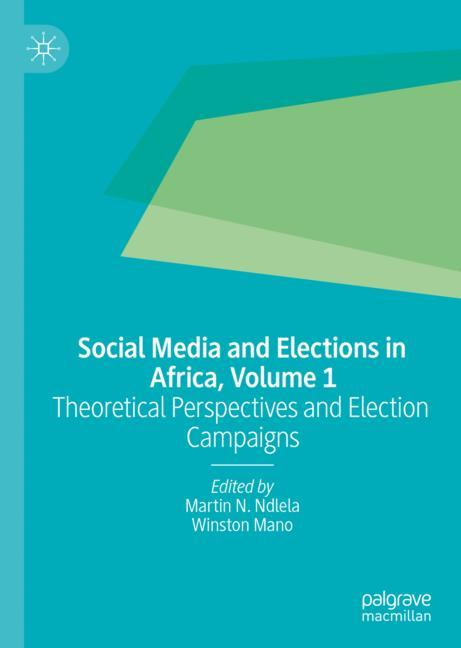 Cover of 'Social Media and Elections in Africa, Volume 1'