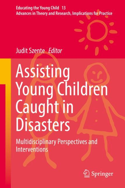 Cover of 'Assisting Young Children Caught in Disasters'