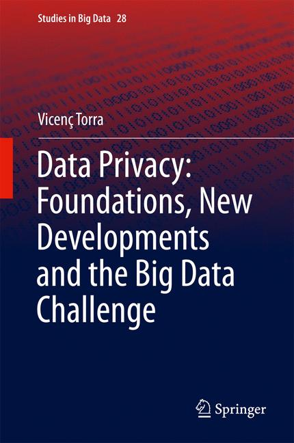 Cover of 'Data Privacy: Foundations, New Developments and the Big Data Challenge'