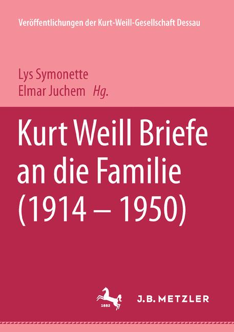 Cover of 'Kurt Weill Briefe an die Familie (1914 – 1950)'