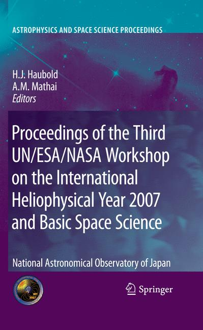 Cover of 'Proceedings of the Third UN/ESA/NASA Workshop on the International Heliophysical Year 2007 and Basic Space Science'