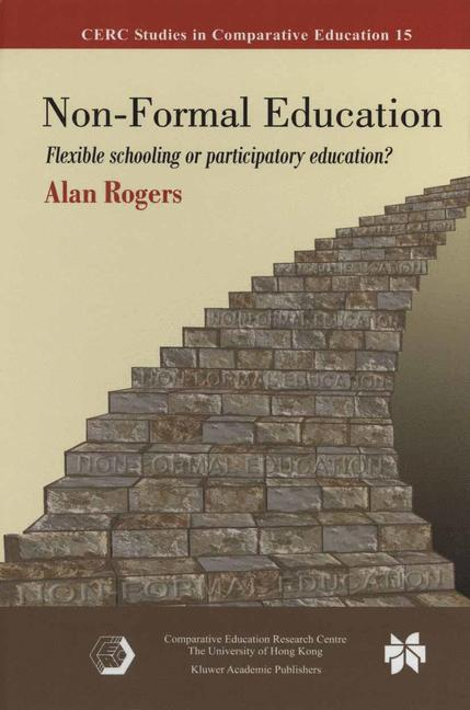 Cover of 'Non-formal education : flexible schooling or participatory education?'