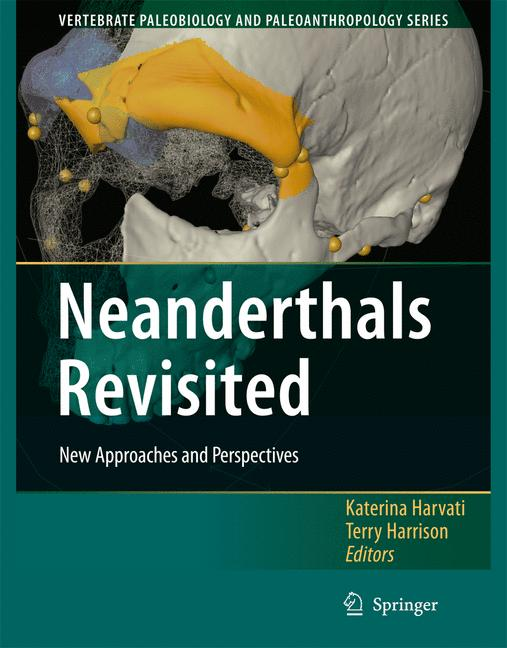Cover of 'Neanderthals Revisited: New Approaches and Perspectives'