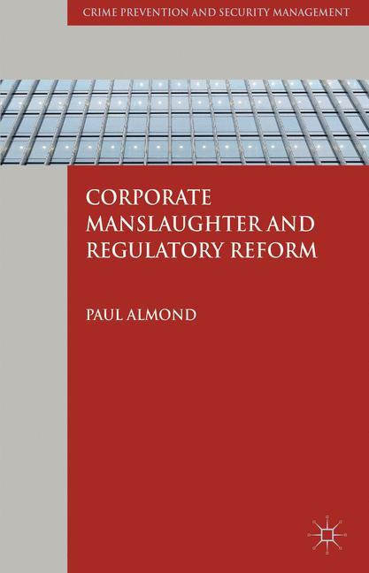 Cover of 'Corporate Manslaughter and Regulatory Reform'