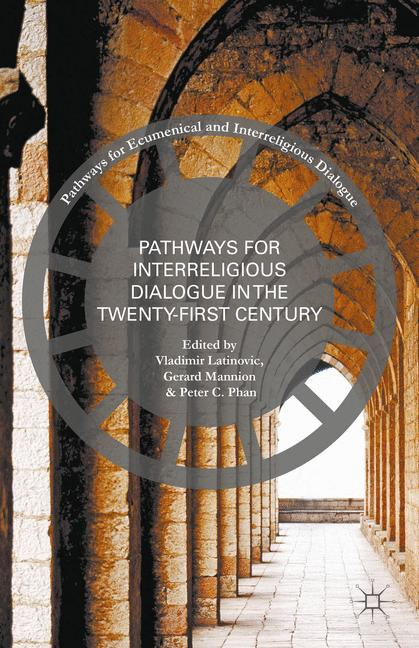 Cover of 'Pathways for Interreligious Dialogue in the Twenty-First Century'