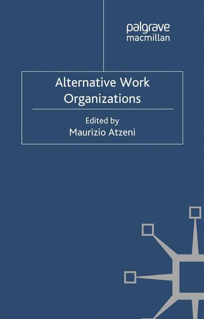 Cover of 'Alternative Work Organizations'