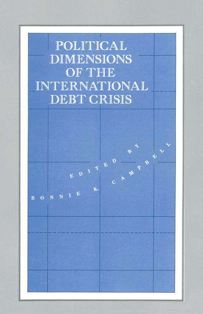 Cover of 'Political Dimensions of the International Debt Crisis'