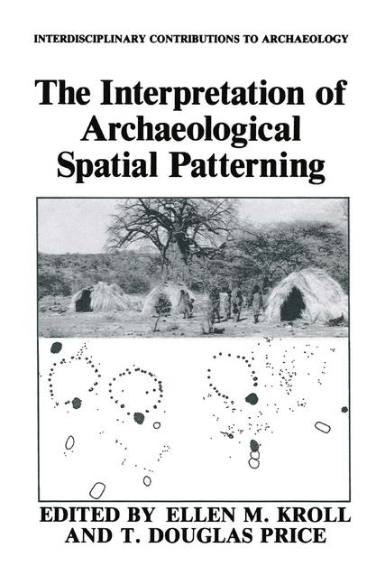 Cover of 'The Interpretation of Archaeological Spatial Patterning'