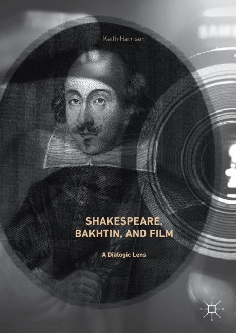 Cover of 'Shakespeare, Bakhtin, and Film'