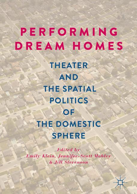 Cover of 'Performing Dream Homes'