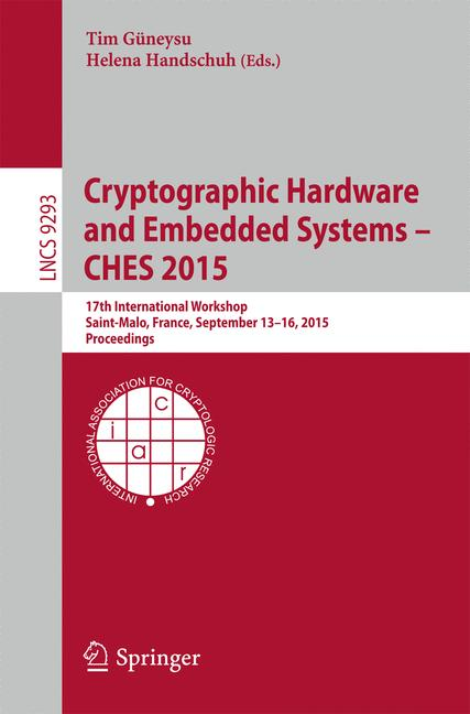 Cover of 'Cryptographic Hardware and Embedded Systems -- CHES 2015'