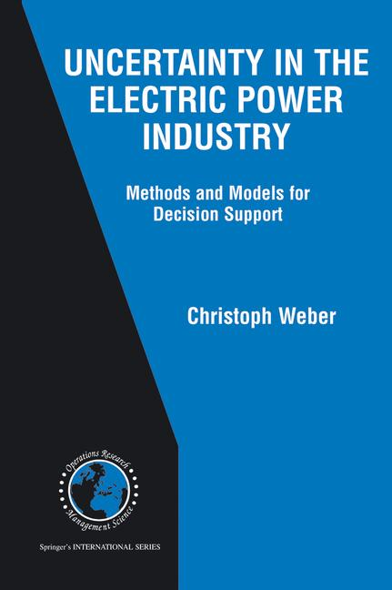 Cover of 'Uncertainty in the Electric Power Industry'