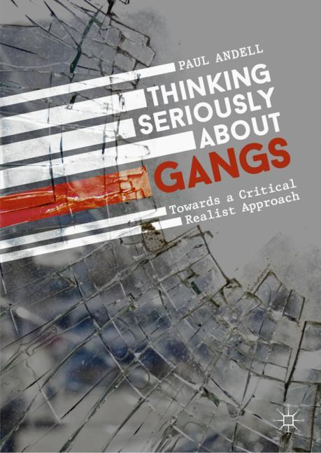 Cover of 'Thinking Seriously About Gangs'