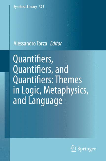 Cover of 'Quantifiers, Quantifiers, and Quantifiers: Themes in Logic, Metaphysics, and Language'