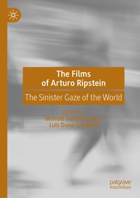 Cover of 'The Films of Arturo Ripstein'