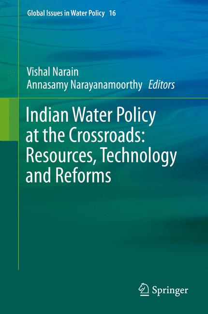 Cover of 'Indian Water Policy at the Crossroads: Resources, Technology and Reforms'
