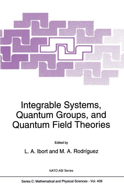 Cover of 'Integrable Systems, Quantum Groups, and Quantum Field Theories'