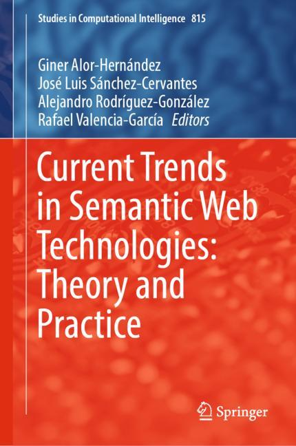 Cover of 'Current Trends in Semantic Web Technologies: Theory and Practice'