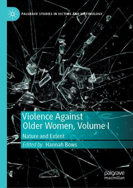 Cover of 'Violence Against Older Women, Volume I'