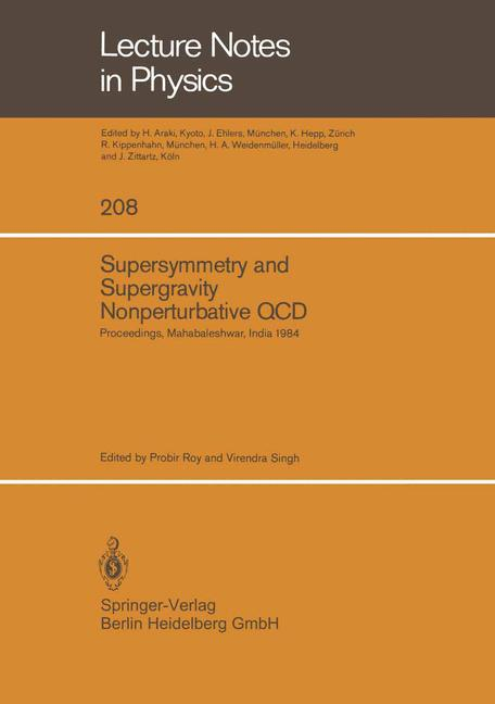 Cover of 'Supersymmetry and Supergravity Nonperturbative QCD : Proceedings of the Winter School Held in Mahabaleshwar, India, January 5–19, 1984'
