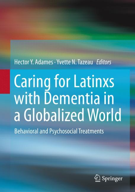 Cover of 'Caring for Latinxs with Dementia in a Globalized World'