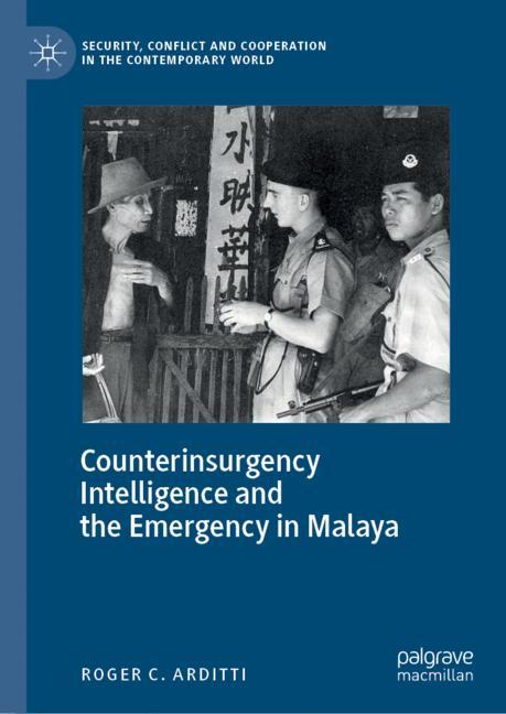 Cover of 'Counterinsurgency Intelligence and the Emergency in Malaya'