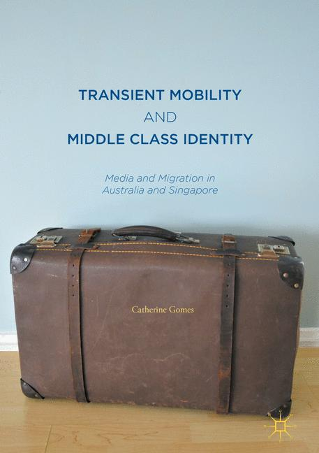 Cover of 'Transient Mobility and Middle Class Identity'