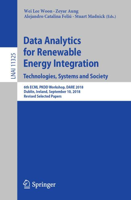 Cover of 'Data Analytics for Renewable Energy Integration. Technologies, Systems and Society'