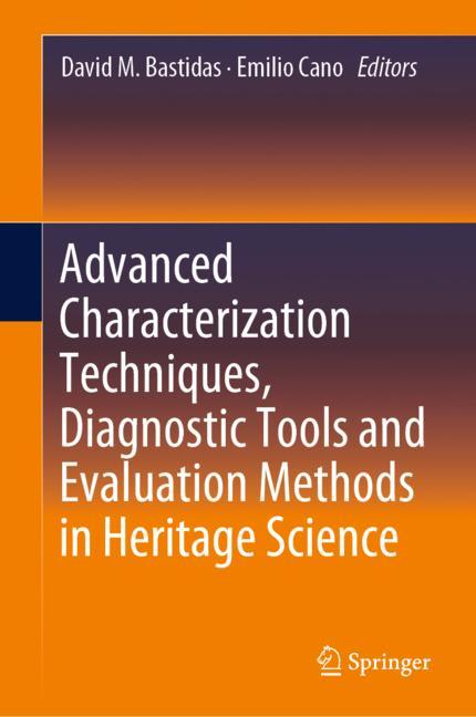 Cover of 'Advanced Characterization Techniques, Diagnostic Tools and Evaluation Methods in Heritage Science'