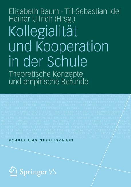 Cover of 'Kollegialität und Kooperation in der Schule'