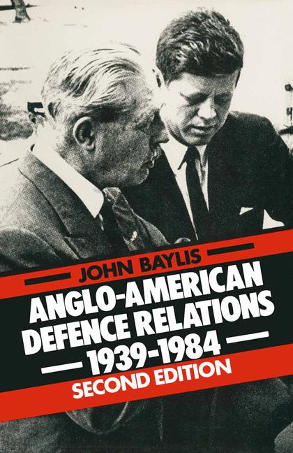 Cover of 'Anglo-American defence relations, 1939-1984 : the special relationship'