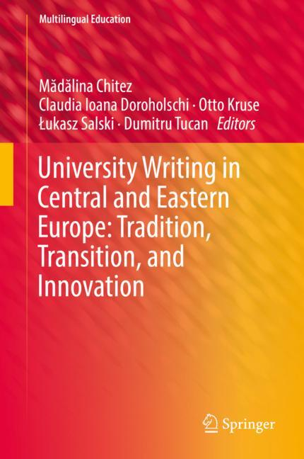 Cover of 'University Writing in Central and Eastern Europe: Tradition, Transition, and Innovation'