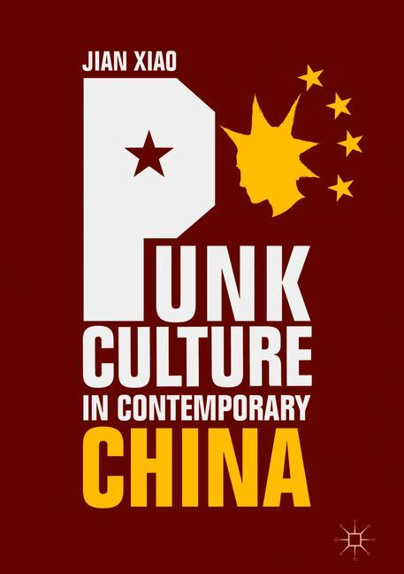 Cover of 'Punk Culture in Contemporary China'