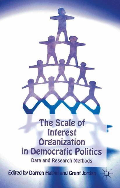 Cover of 'The Scale of Interest Organization in Democratic Politics'