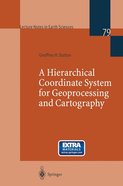 Cover of 'A Hierarchical Coordinate System for Geoprocessing and Cartography'