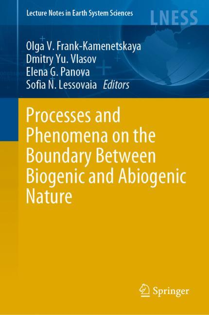 Cover of 'Processes and Phenomena on the Boundary Between Biogenic and Abiogenic Nature'